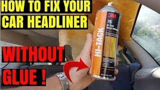 How to Repair a Sagging Roof Lining in Car -- VERY EASY FAST & CHEAP NO GLUE