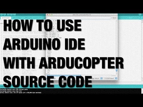 ArduPilot ArduCopter Source Code Compile, Upload, and CLI with APM 2 5  using Arduino IDE