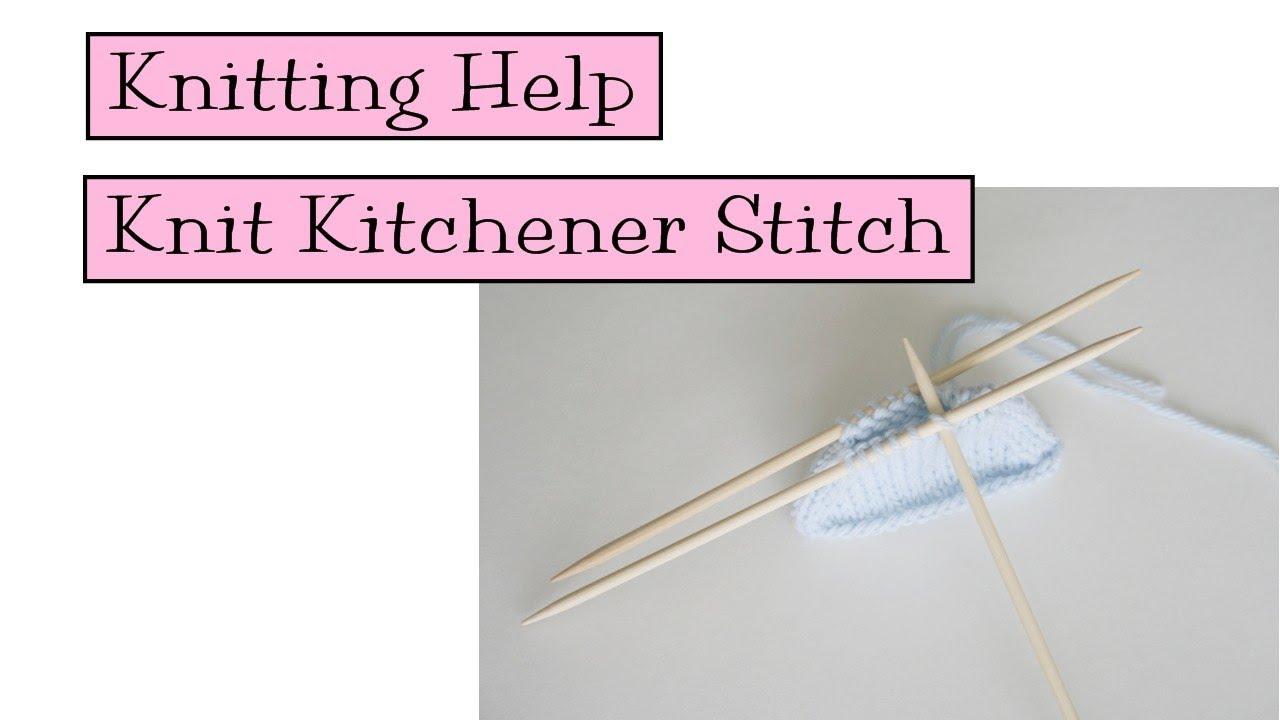 Knitting Help - Knit Kitchener Stitch - YouTube