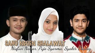 Download lagu SAHO NGOEN SHALAWAT PUJA SYARMA, SYAKIR DAULAY, NISFUN NAHAR (ANIS)