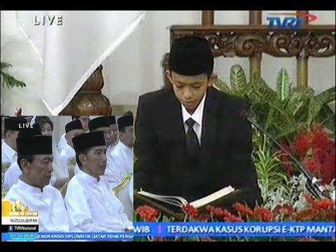Pak Jokowi Terharu - Qira'ah Muhammad Miftah Farid di Peringatan Nuzulul Qur'an Istana Negara 2017