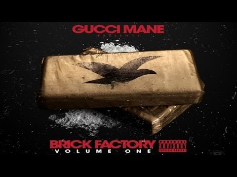 Gucci Mane - Aight ft. Migos, Quavo (Brick Factory)