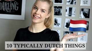 10 Things Only Dutch People Understand
