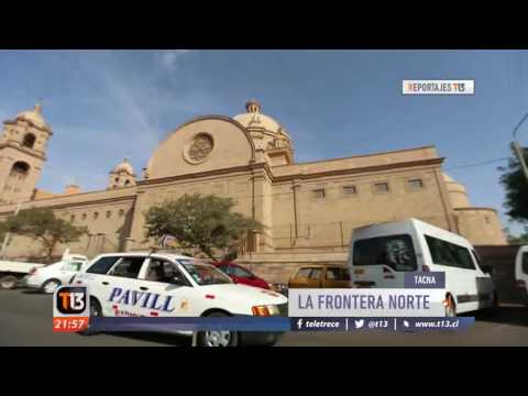 Reportajes T13: Arica vs Tacna, la frontera norte