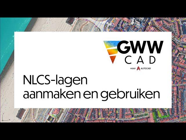 GWW-CAD: NLCS-lagen aanmaken en gebruiken