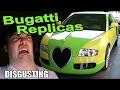 ?? Worst Bugatti Replicas EVER!