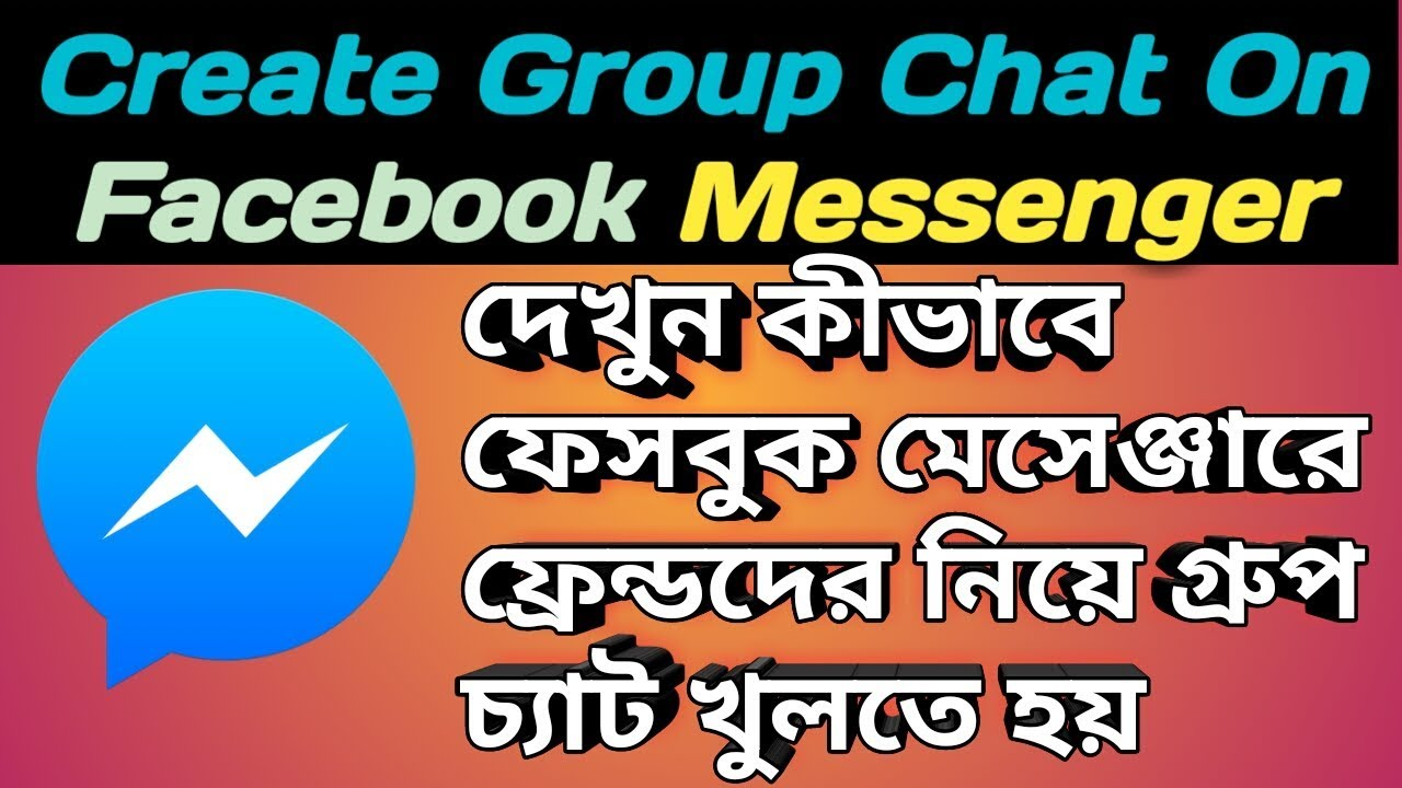 How To Create a Group Chat On Facebook Messenger | Bangla Tutorial