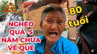 Bà cụ bán bánh bật khóc khi được hỏi về 2 đứa con dứt ruột đẻ ra không nuôi được mẹ vì quá nghèo