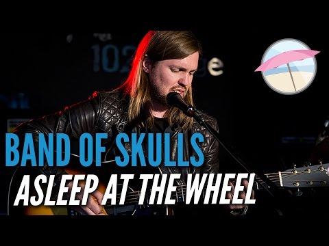 Band Of Skulls - Asleep At The Wheel (Live at the Edge)
