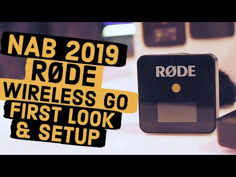 NAB 2019: RODE Wireless GO Mic: First Look & Lav Setup