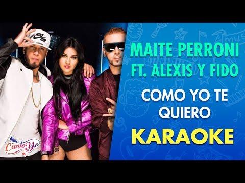 Maite Perroni - Como Yo Te Quiero (Karaoke) | CantoYo