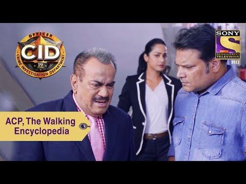 Your Favorite Character | ACP Pradyuman, The Walking Encyclopedia | CID