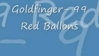 Goldfinger-99 Red Ballons Lyrics [inklusiv german part]