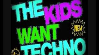 Techno, Electro, House 4 ever! The kids want Techno! Nr. 1