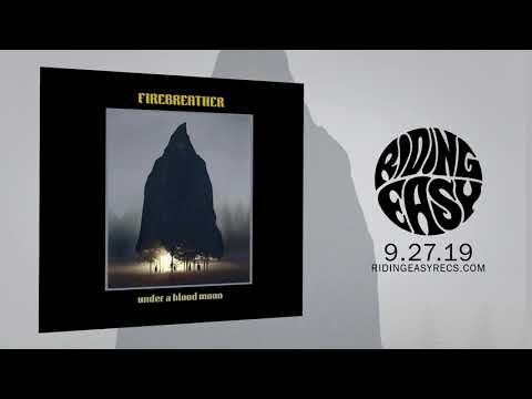 Firebreather - Under A Blood Moon | Official Album Stream | RidingEasy Records