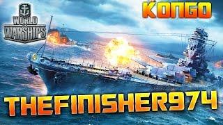 WORLD OF WARSHIPS - Le KONGO, avec TheFINISHER974 !! - Gameplay avec Fanta PC HD FR