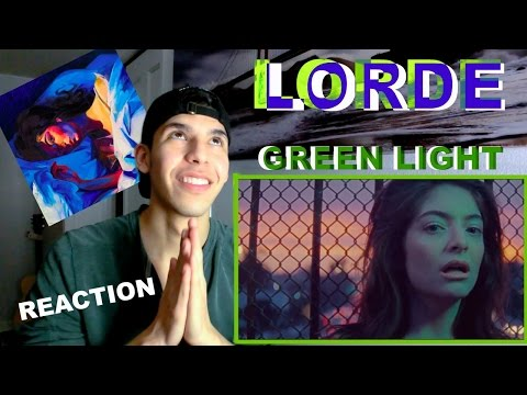 LORDE (GREEN LIGHT) | FIRST LISTEN/MUSIC VIDEO REACTION