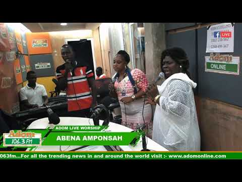 ADOM LIVE WORSHIP ON ADOM FM (18-2-19)
