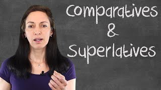 Common Mistakes with English Comparatives and Superlatives - English Grammar Lesson