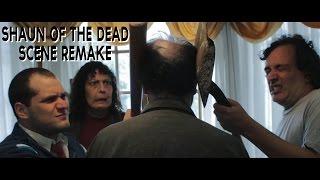 Monday Challenge - Scene Remake - (Shaun of the Dead)