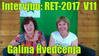 Intervjuo: Galina Ĥvedĉenja _RET-2017_V11