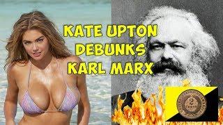 Kate Upton Debunks Karl Marx on Class Theory