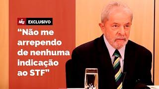 Lula fala - Indicações ao STF