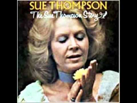 Sue Thompson - Sad Movies (make me cry)