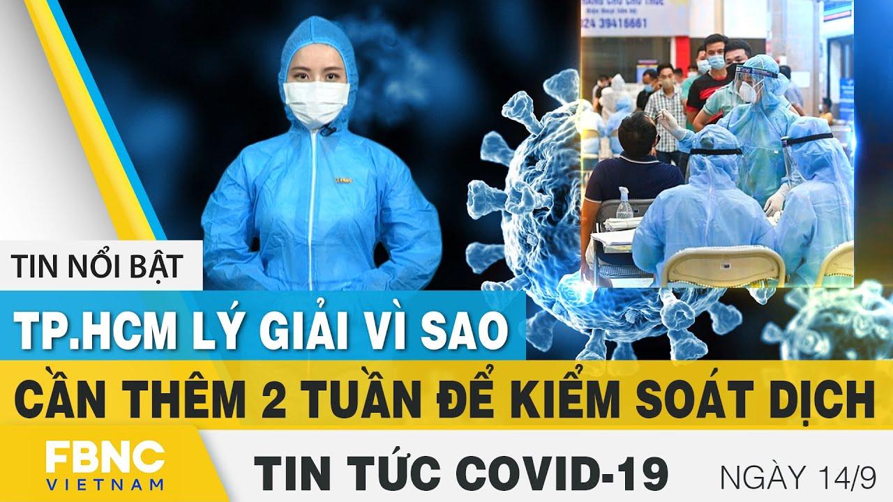 Download Tin tức Covid-19 mới nhất hôm nay 14/9 | Dich Virus Corona Việt Nam hôm nay | FBNC
