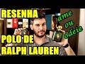 Resenha POLO GREEN DE RALPH LAUREN - Perfume Importado Masculino