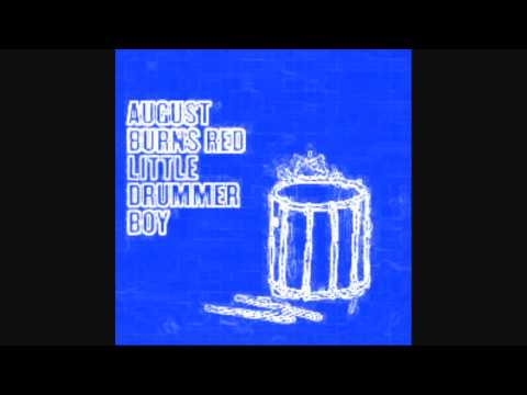 August Burns Red - Little Drummer Boy (x.25) mp3