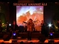 Shafqat Amanat Ali - Aankhon Ke Saagar - Live on Routes 2 Roots in India 2010