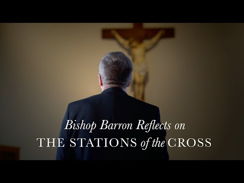 The Stations of the Cross with Bishop Barron