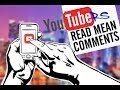YouTubers Read Mean Comments - Episode 1