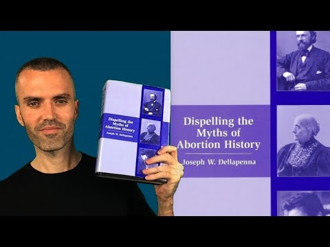 Dispelling The Myths Of Abortion History By Joseph Dellapenna [Book Review]
