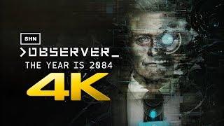 Observer | 4K 60fps | Longplay Walkthrough Gameplay No Commentary