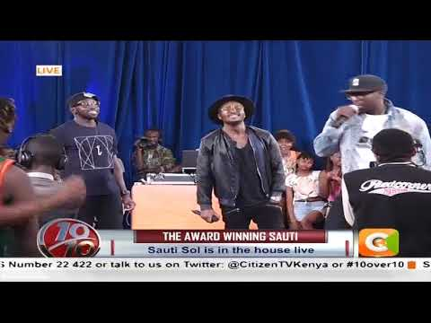 The Award Winning Sauti Sol perform, Their new hit song - Friendzone on 10over10