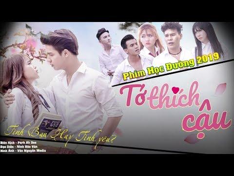 [ TỚ THÍCH CẬU ] Phim Học Đường 2019 | Tình Yêu Hay Tình Bạn | Cao Tùng Huy - Huỳnh Lê | NewMua TV