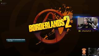 Borderlands 2 - Made it to OP8!!! Time for some DLC BOSS fights.