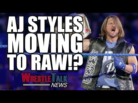 AJ Styles Moving To WWE RAW!? McMahon Joins Donald Trump Administration! | WrestleTalk News