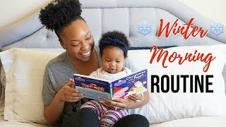 WINTER MORNING ROUTINE 2017 | MOMMY EDITION!!