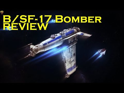 B/SF17  Bomber Review | X-Wing