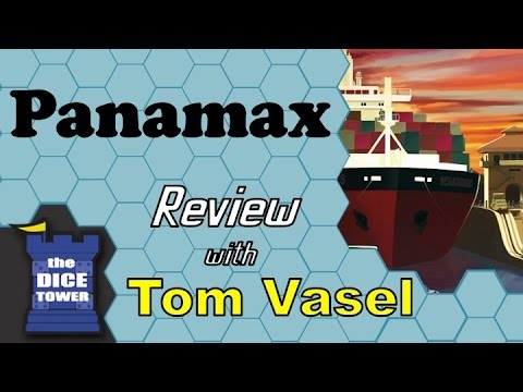 Panamax Review - with Tom Vasel
