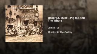 Baker St. Muse - Pig-Me And The Whore