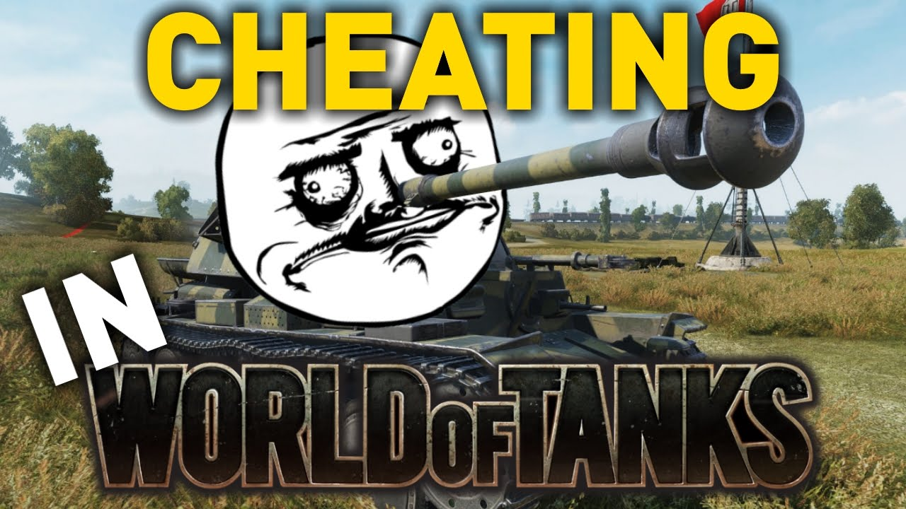 Cheating in World of Tanks