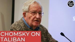 Noam Chomsky weighs in on Afghanistan