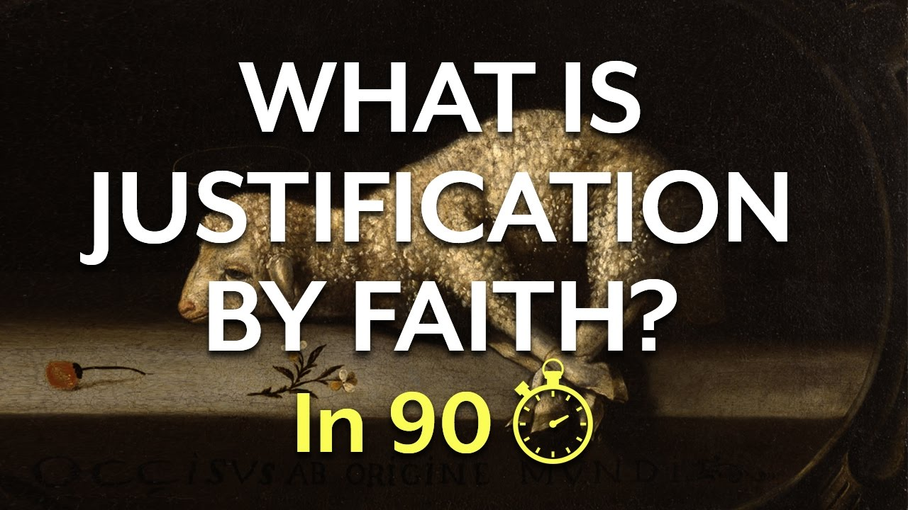 Download Justification by Faith (In 90 Seconds)