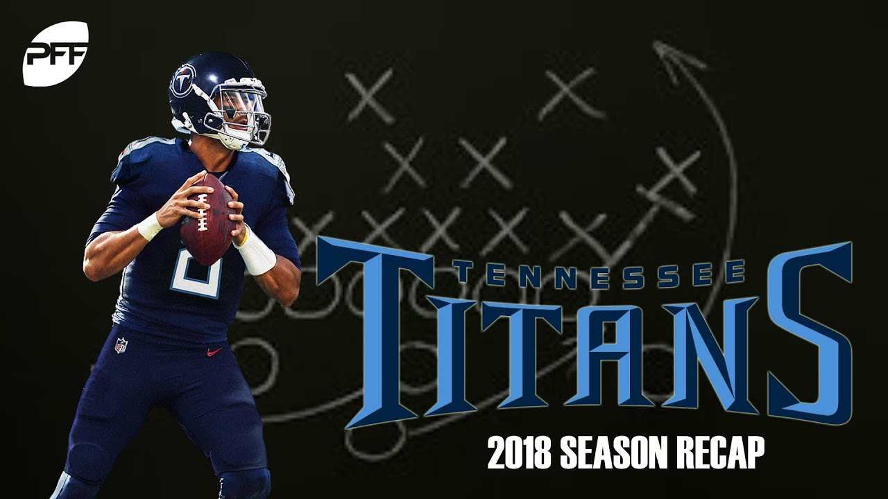 bbd99480 Tennessee Titans 2018 Season Recap | NFL News, Rankings and Statistics |  Pro Football Focus