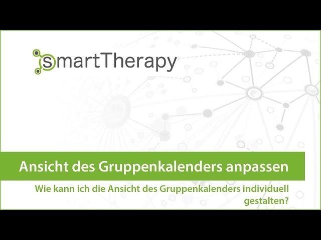 smartTherapy: Ansicht des Gruppenkalenders flexibel anpassen