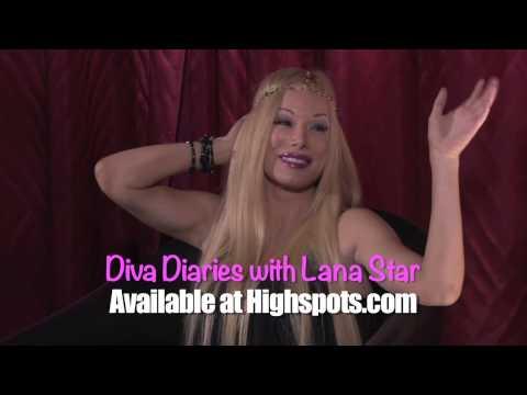 Diva Diaries with Lana Star  P